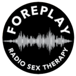 Foreplay Radio Sex Therapy